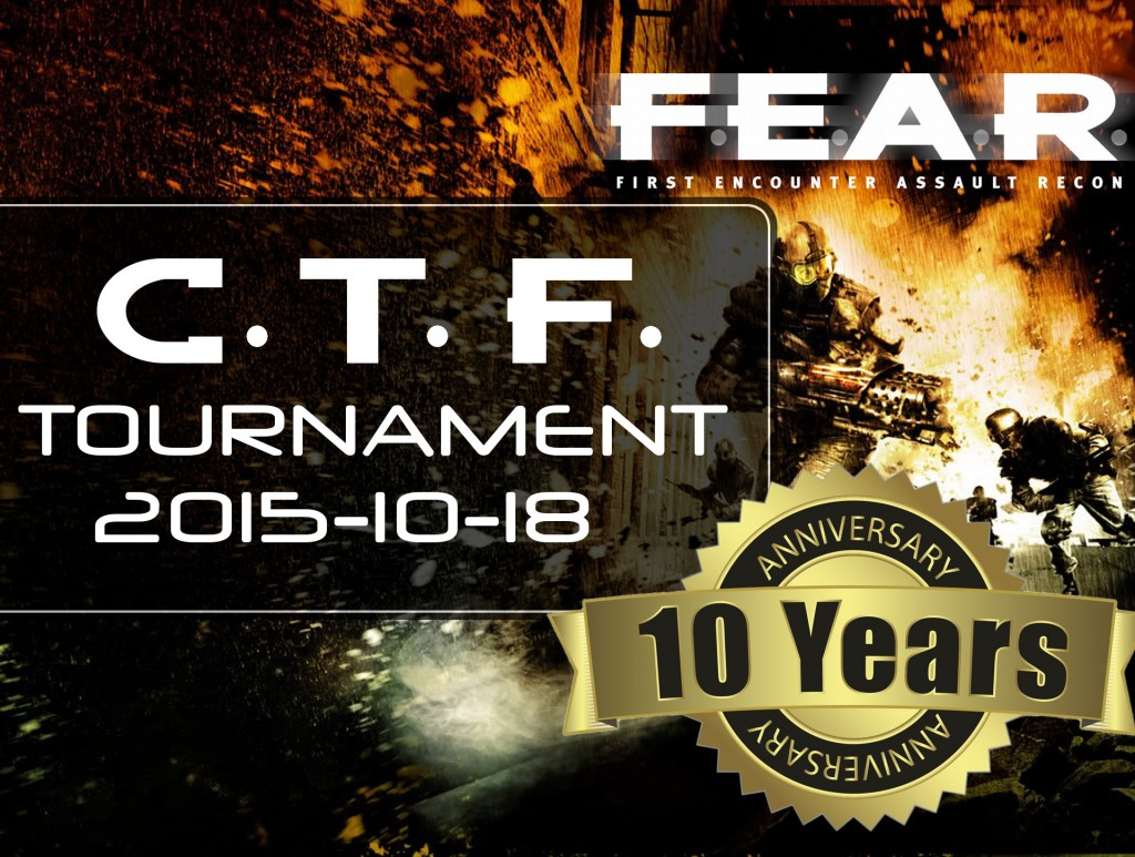 FEAR 10th anniversary Tournament